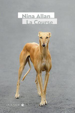 La Course - Nina Allan