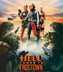 Hell comes from Frogtown